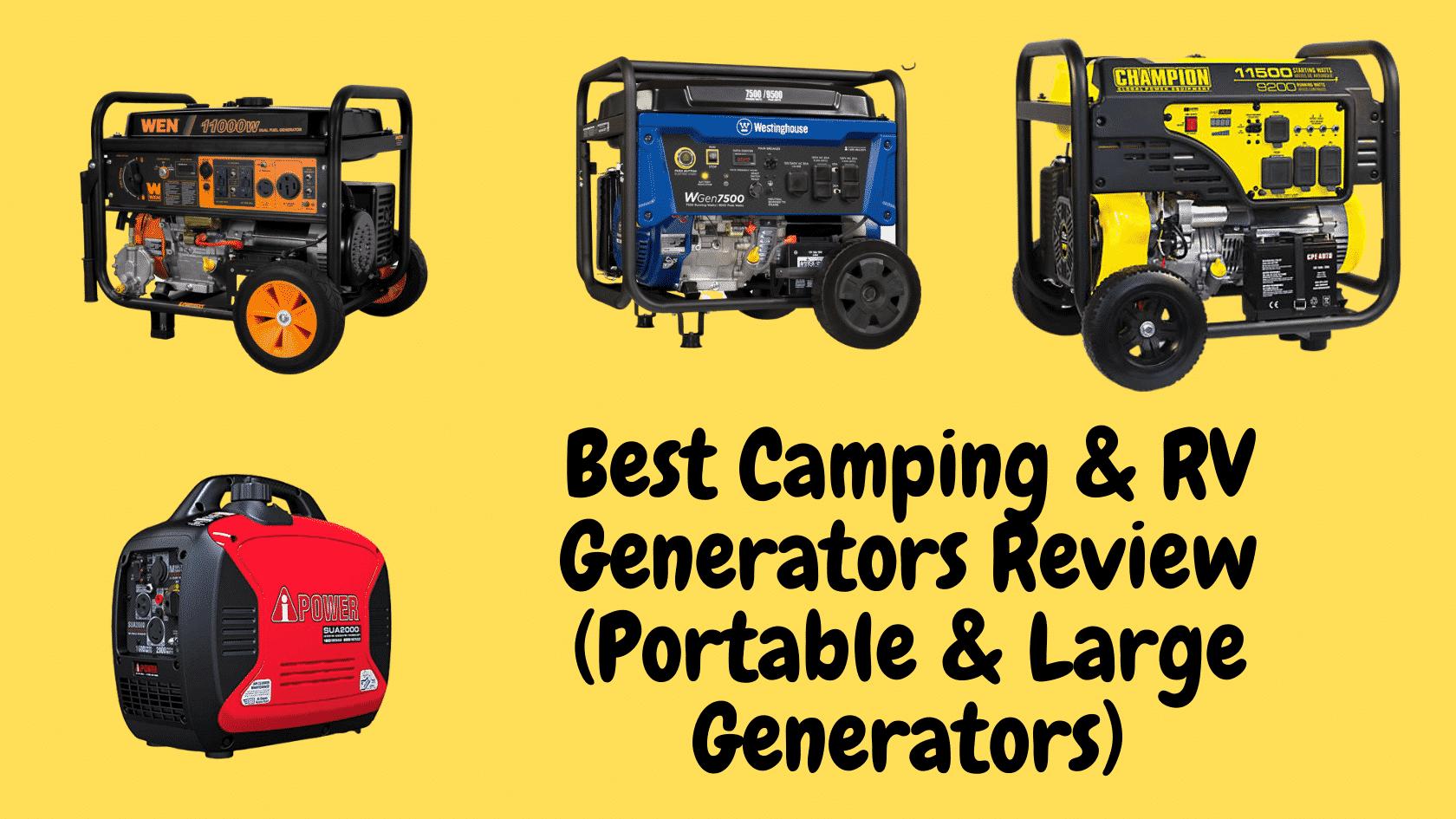Best Camping & RV Generators Review (Portable & Large Generators)