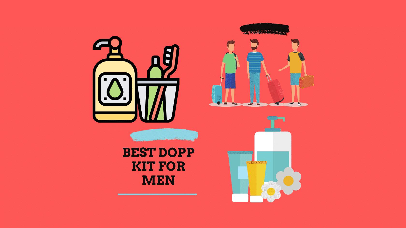 Best Toiletry Bag Dopp Kit for Men