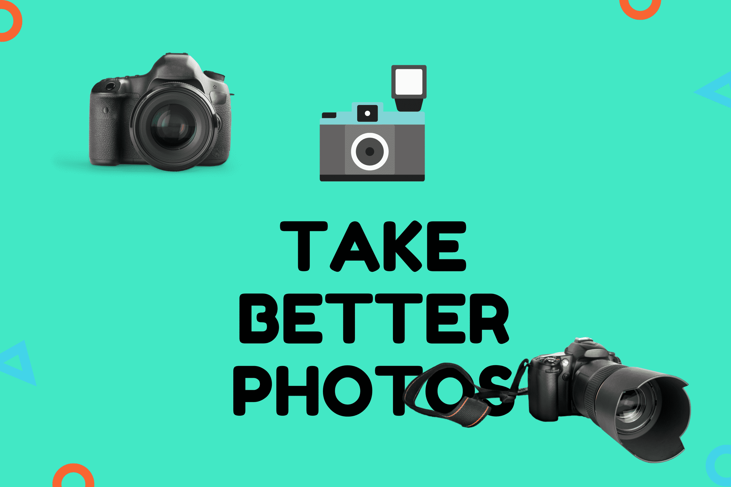Top DSLR Cameras Take Better Photos1