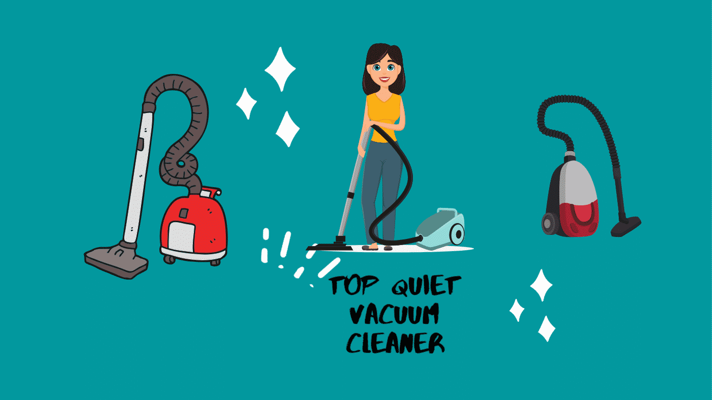Top Quiet Vacuum cleaner